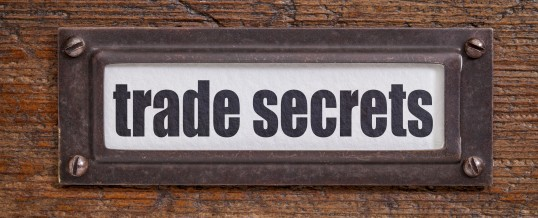 Trade Secrets:  Part 2 of CKE Article on Restraints of Trade